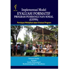 Implementasi Model Evaluasi Formatif Program Pembangunan Sosial (EFPPS): Partisipasi Multipihak dalam Evaluasi Program