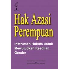 Hak Azasi Perempuan: Instrumen Hukum untuk Mewujudkan Keadilan Gender (CU ke 4)