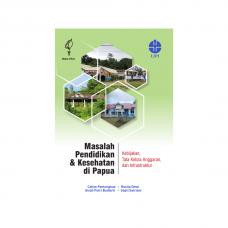 Masalah Pendidikan & Kesehatan di Papua