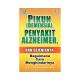 Pikun (Demensia), Penyakit Alzheimer dan Sejenisnya