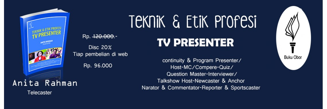 Teknik & Etik Profesi TV Presenter