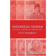 Indonesia-Taiwan: Economic Cooperation Arrangement. Is it Feasible?