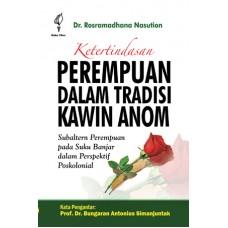 Ketertindasan Perempuan Dalam Tradisi Kawin Anom; Subaltern Perempuan pada Suku Banjar Dalam Perspektif Poskolonial