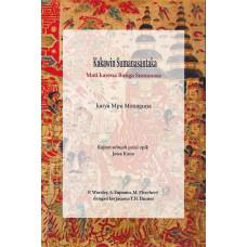 Kakawin Sumanasantaka: Mati karena Bunga Sumanasa karya Mpu Monaguna Kajian sebuah Puisi Epik Jawa Kuno