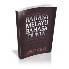 Bahasa Melayu Bahasa Dunia: Sejarah Singkat (cetak ulang ke-2)