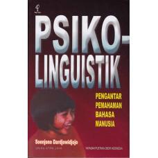 Psikolinguistik: Pengantar Pemahaman Bahasa Manusia (cetak ulang ke-4)