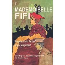 Mademoiselle Fifi ; Kumpulan Cerita Pendek Guy de Maupassant