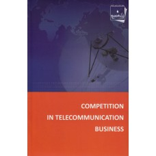 Competition in Telecommunication Business
