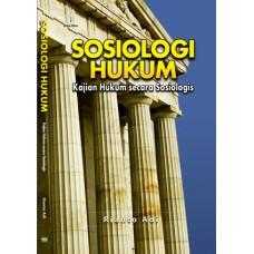 Sosiologi Hukum: Kajian Hukum secara Sosiologis