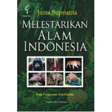Melestarikan Alam Indonesia (Print on Demand)